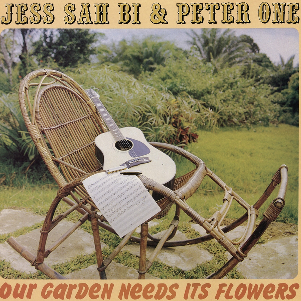 Jess Sah Bi and Peter One - Our Garden Needs Its Flowers
