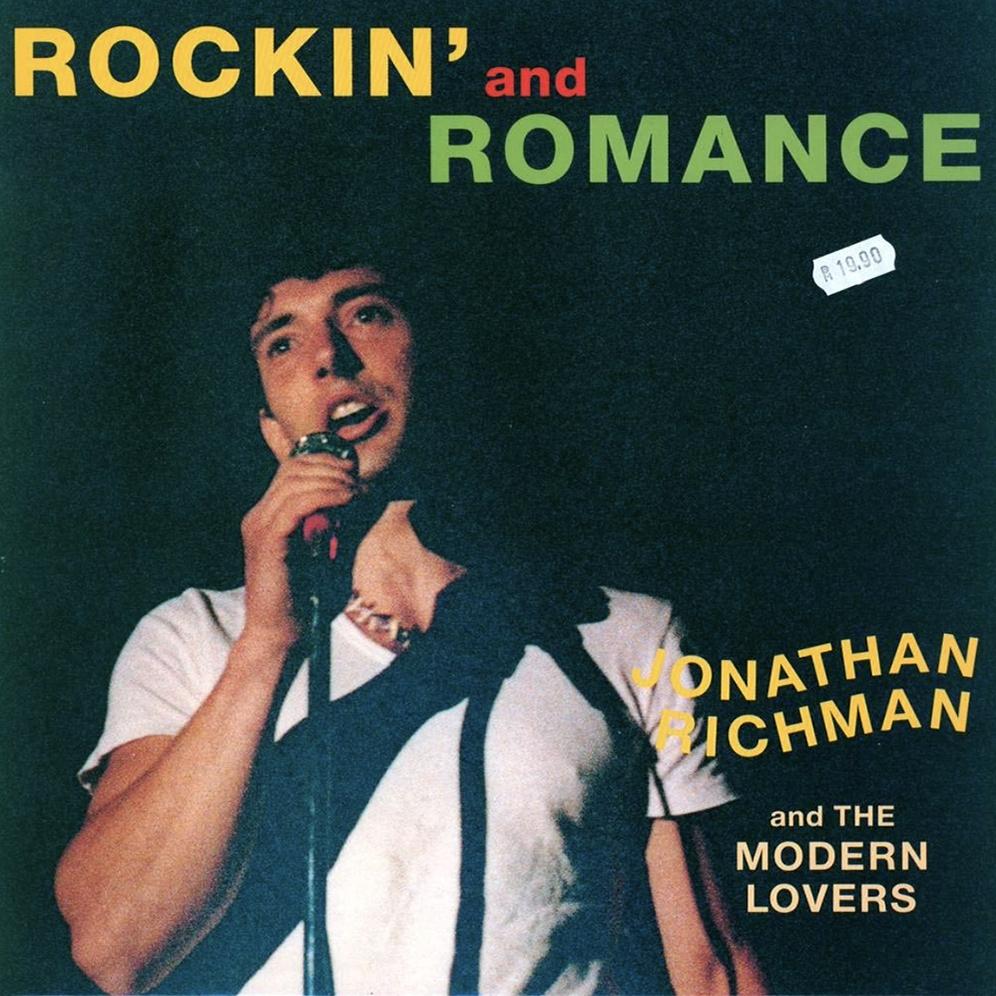 Jonathan Richmond and Modern Lovers - Rockin and Romance