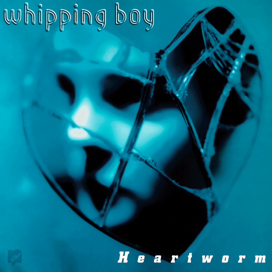 Whipping Boy - Heartworm LP - Needle Mythology release on Vinyl and CD